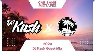 CariBang Mixtapes 2020 | DJ Kash Guest Mix | Dancehall, Reggaeton & Moombathon
