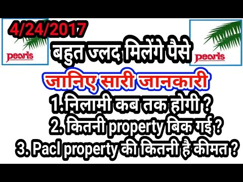 Pacl india ltd  properties total price and where auction complete Every important Details