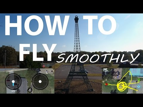 DJI Phantom 4 - How to fly SMOOTHLY