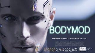 BODYMOD: The Future of Transhumanism & Fashion-  Award winning short by Hinny Tran