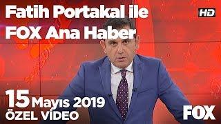 Ak Partili Göksu'dan tartışılacak sözler! 15 Mayıs 2019 Fatih Portakal ile FOX Ana Haber