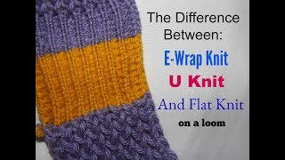 What Is The Difference Between E Wrap, U Knit and Flat Knit?