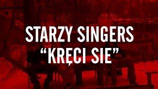 STARZY SINGERS / KRĘCI SIĘ