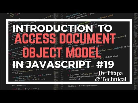 JavaScript DOM Tutorial In Hindi Part 19: Accessing DOM Elements In JavaScript In Hindi