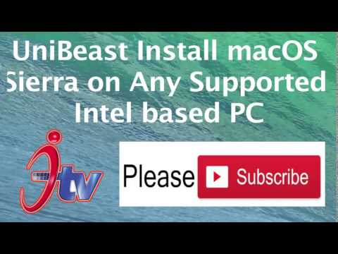 UniBeast Install macOS Sierra on Any Intel based PC