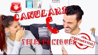 CANULARS TELEPHONIQUES: On Ose Tout! - Lufy et Enzo
