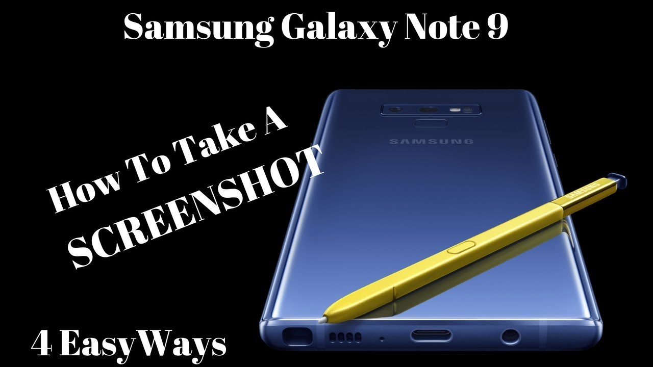How To Take A Screenshot Galaxy Note 9 Youtube