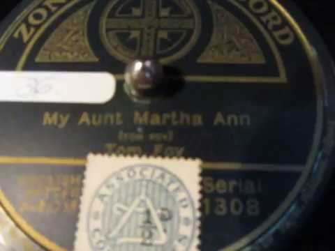 My Aunt Martha Ann - Tom Foy - Comedian - Music Hall - 78 rpm - HMV 109