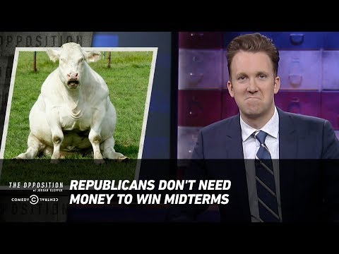 Republicans Don't Need Money to Win Midterms - The Opposition w/ Jordan Klepper