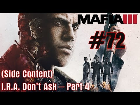 Mafia 3 - #72 - I.R.A. Don't Ask (Part 4) (Side Content)