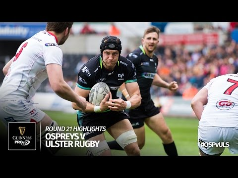 Round 21 Highlights: Ospreys Rugby v Ulster Rugby   2016/17 season