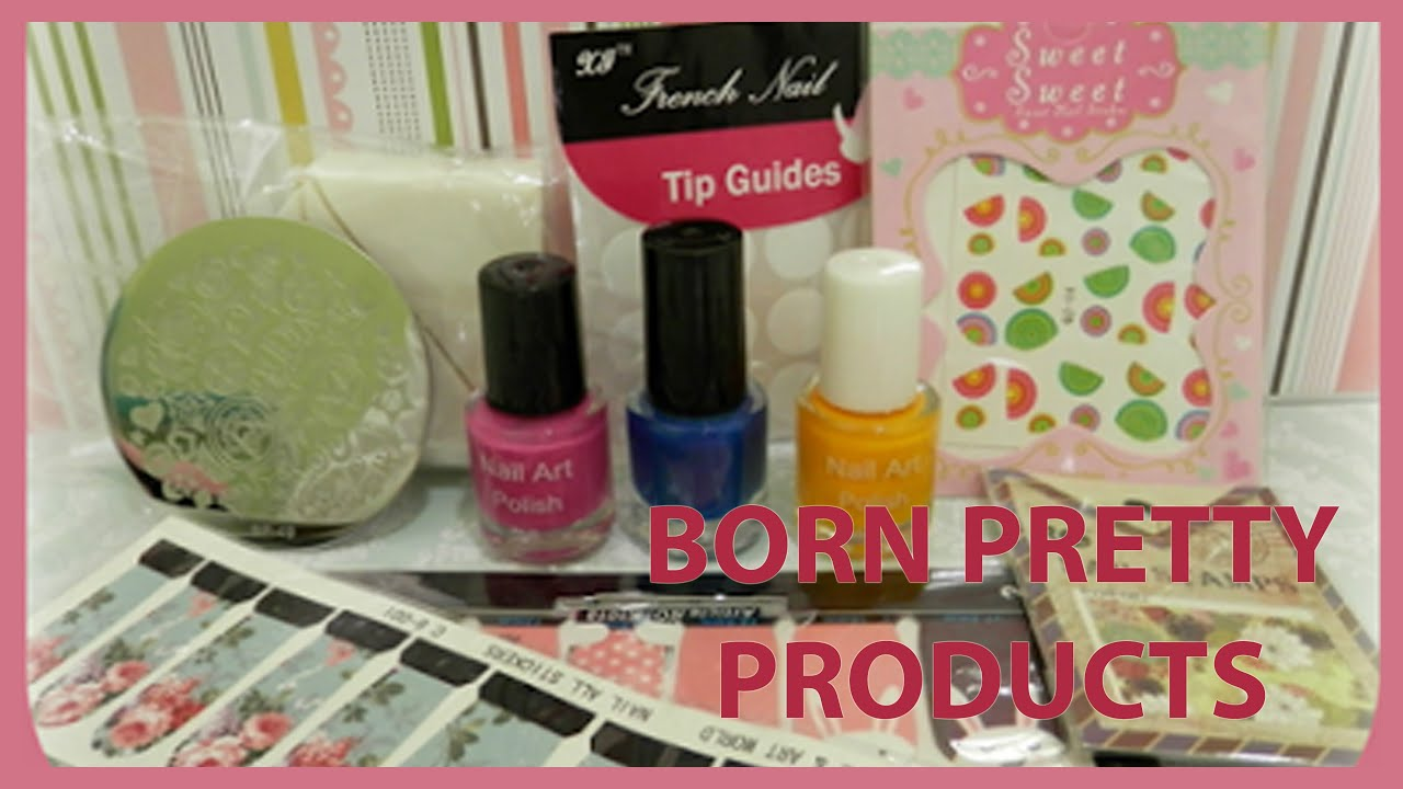 Unboxing Born Pretty Store Nail Art Supplies Youtube