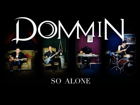 Dommin - So Alone (Official Music Video)