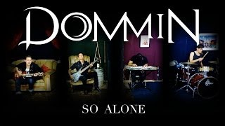 Dommin - So Alone