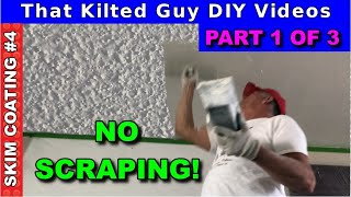 Scraping Popcorn Ceilings?  NO NEED. Skim Coat it instead. Part 1 of 3 in this series