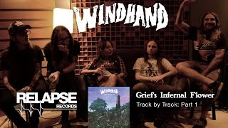 WINDHAND – 'Grief's Infernal Flower' Track by Track: Part 1