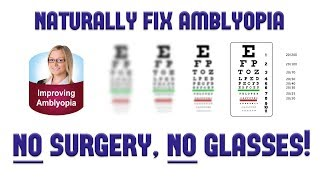 How to Cure Amblyopia (Lazy Eye) Naturally WITHOUT Surgery or Glasses 👓 Heal Your Vision 👀