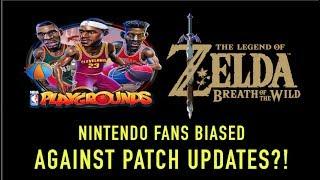 nintendo switch nintendo fans biased towards patch updates