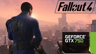 Fallout 4 - MSI GTX 750 1GB GDDR5