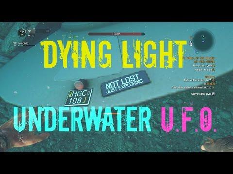 Dying Light: The Following - [EASTER EGG] Finding a UFO