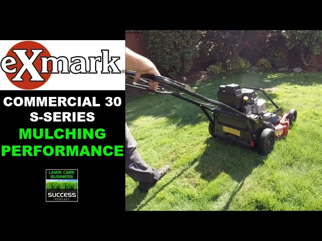 Exmark Commercial 30 S-Series Mulching Test (2020 model)