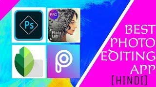 Which is the best photo editer app for android in hindi