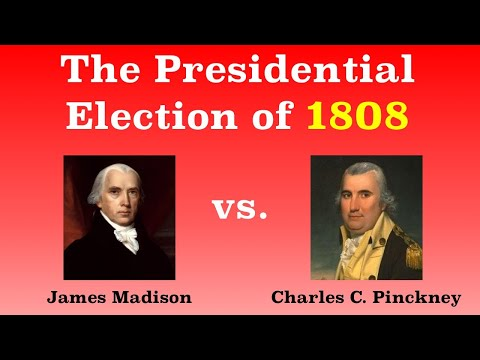 The American Presidential Election of 1808