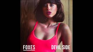 Foxes - Devil Side (Official Audio)