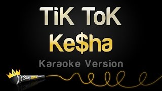 Kesha - TiK ToK (Karaoke Version)