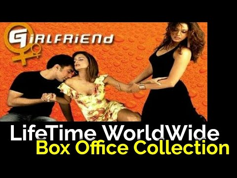 GIRLFRIEND 2004 Bollywood Movie LifeTime WorldWide Box Office Collection Verdict Hit or Flop
