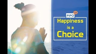 Happiness is a Choice [PIPO_Talk]