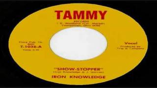 Iron Knowledge-Show Stopper