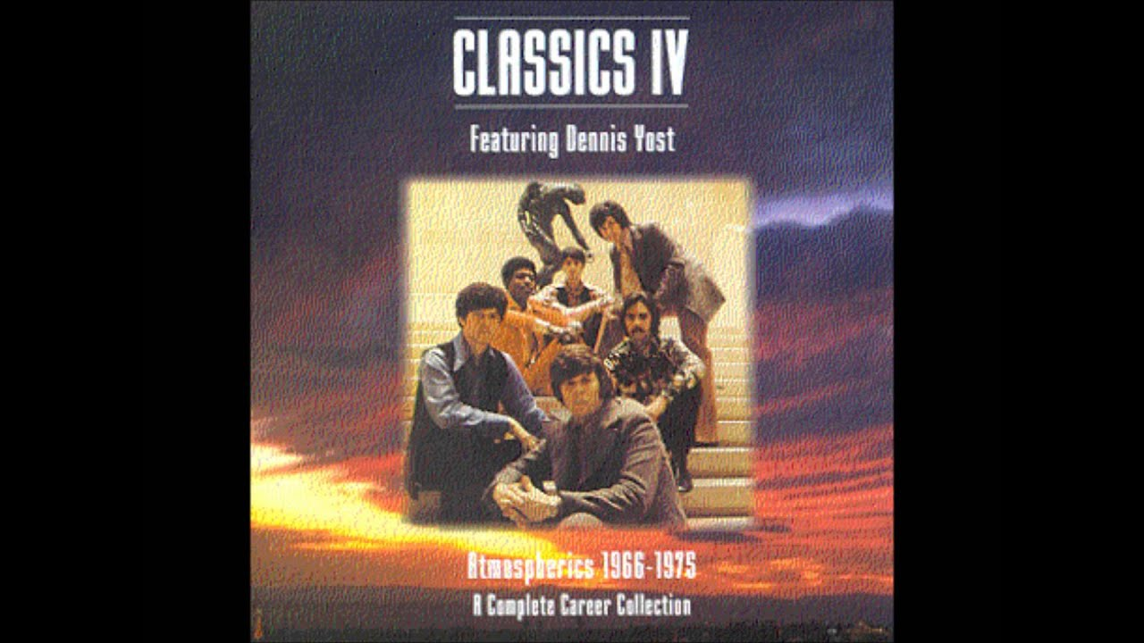 Stormy Dennis Yost And The Classics Four 1968 Hq Youtube
