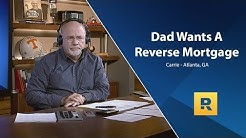 Dad Wants A Reverse Mortgage