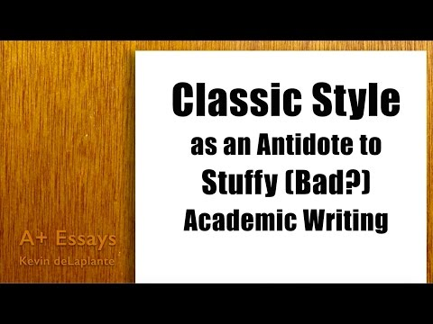 Classic Style as an Antidote to Bad Academic Writing (5/5)