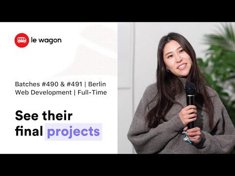 Le Wagon Berlin Demo Day   Batches 490 & 491   Web Development