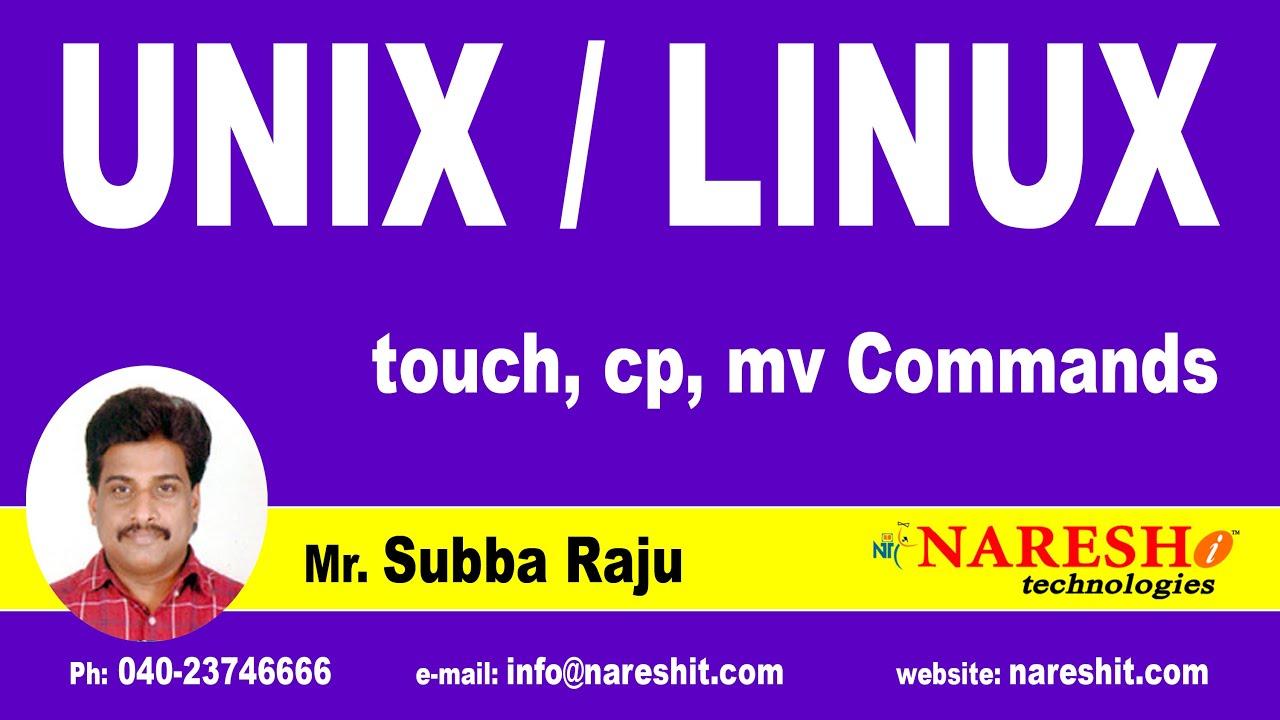 Unix touch, cp, mv Commands   UNIX Tutorial   Mr. Subba Raju