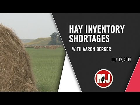 Hay Inventory Shortages | July 12, 2019