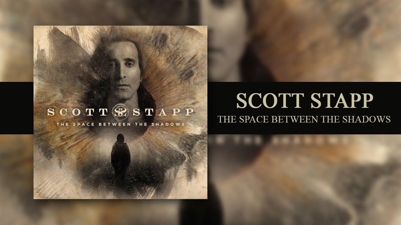 Scott Stapp The Space Between The Shadows Full Album 2019