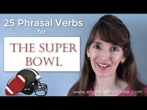 25 Phrasal Verbs for Super Bowl Sunday ?? English Grammar with Jennifer