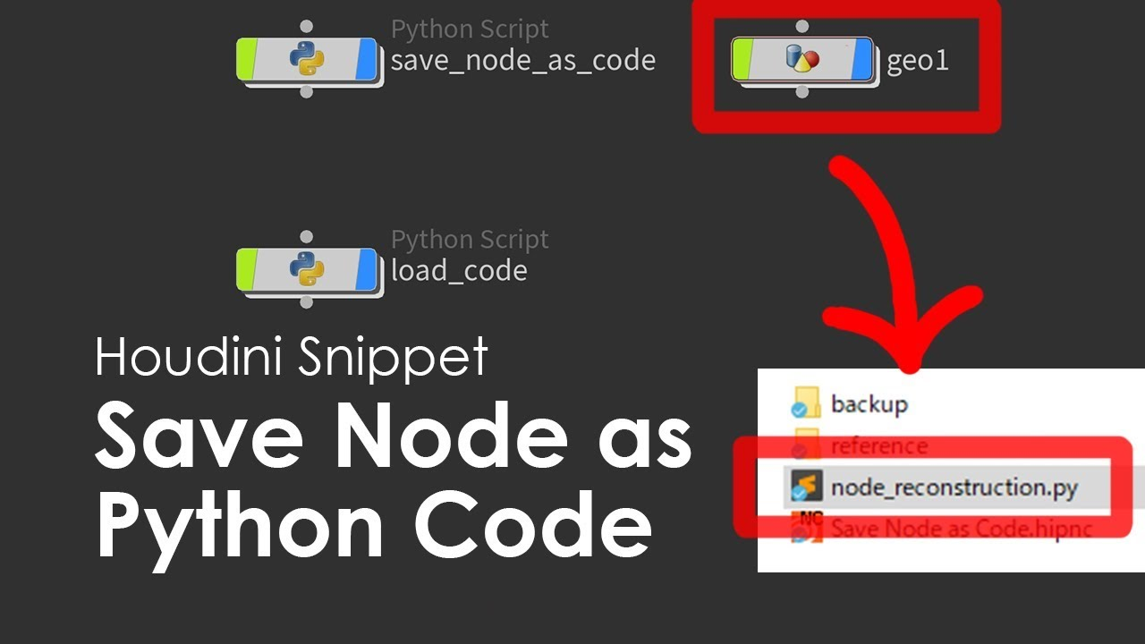 [Houdini Snippet] Save Node as Python Code