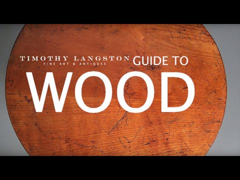 Timothy Langston Fine Art & Antique's Guide to Wood