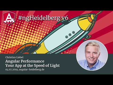 Thumbnail for #ngHeidelberg v6 with Christian Liebel: Angular Performance – Your App at the Speed of Light