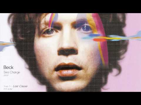 05 - Lost Cause [Beck: Sea Change]