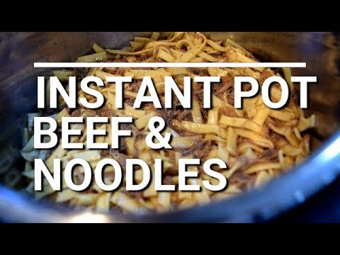 INSTANT POT BEEF AND NOODLES | EASY DINNERS | INSTANT POT MEALS | BEEF DINNERS