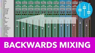Backwards Mixing for Better, Faster Mixes | musicianonamission.com [EQ Challenge]