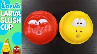 larva slush cup - fun larva product - play with larva