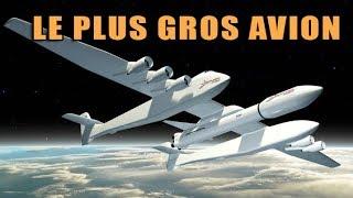 Le plus gros avion du monde lancera des fusées - DNDE #47