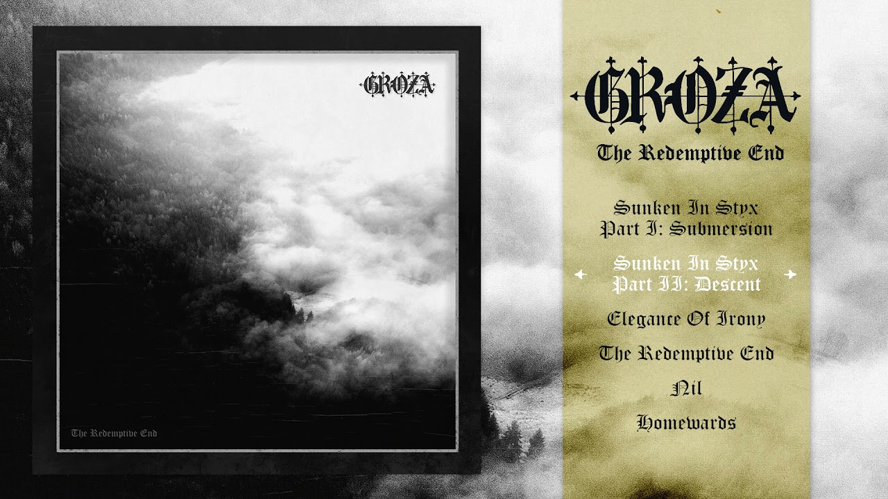 Download GROZA - The Redemptive End (Full Album)