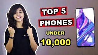 Top 5 BEST PHONES under 10,000 in DECEMBER 2019